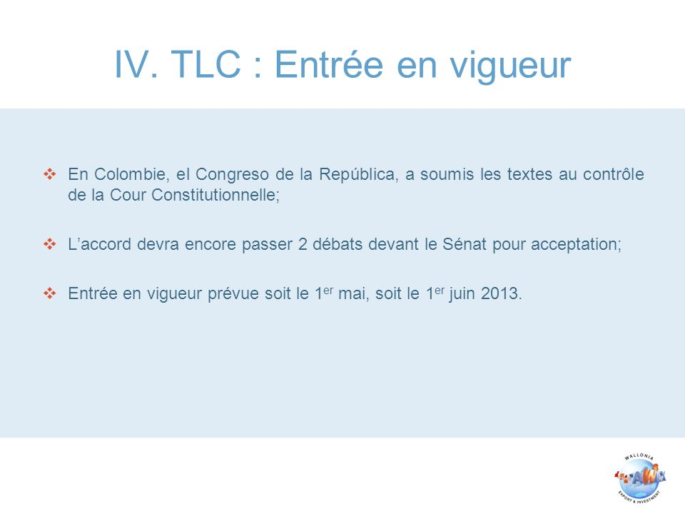 IV. TLC : Entrée en vigueur
