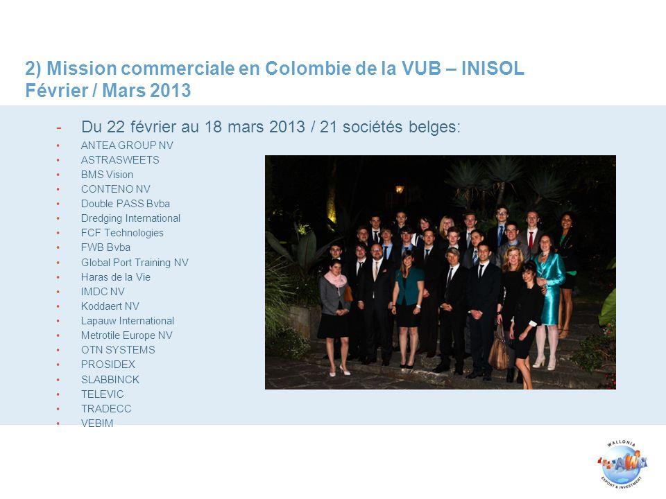 2) Mission commerciale en Colombie de la VUB – INISOL Février / Mars 2013