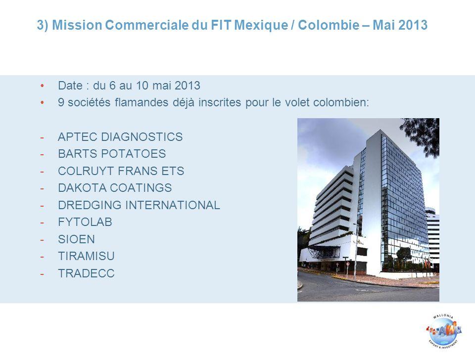 3) Mission Commerciale du FIT Mexique / Colombie – Mai 2013
