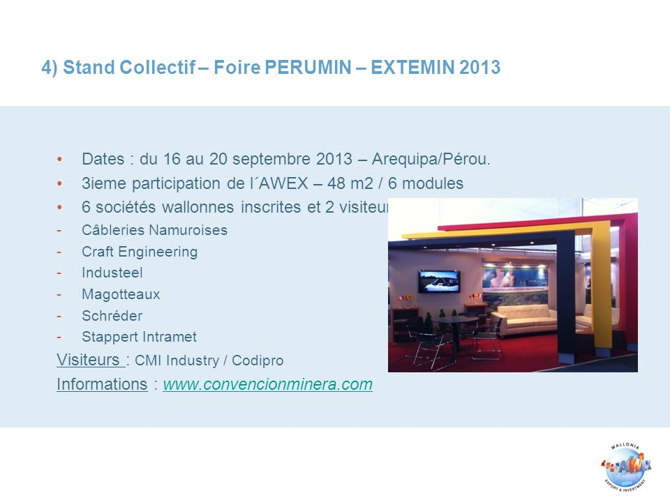 4) Stand Collectif – Foire PERUMIN – EXTEMIN 2013