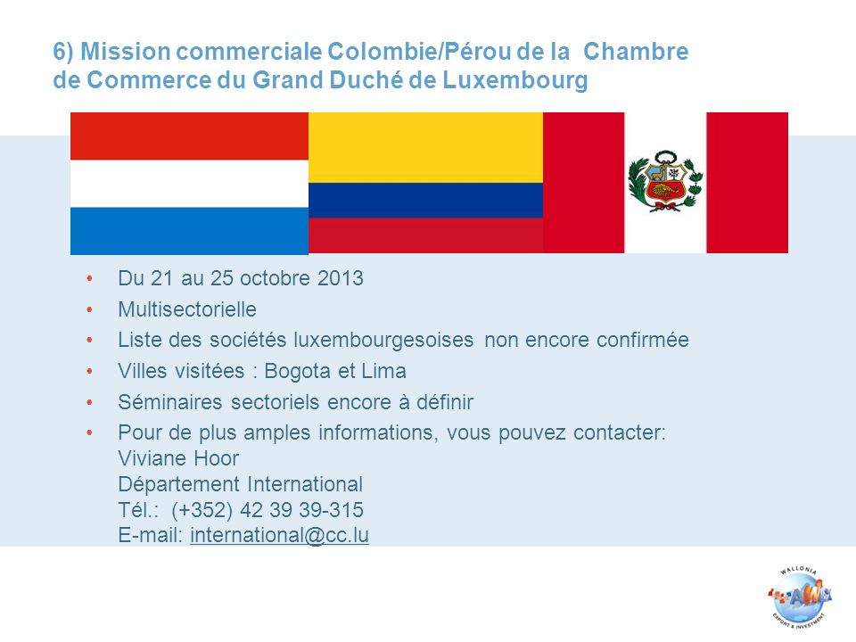 Les relations belgo colombiennes pr sence et opportunit s for Chambre de commerce du luxembourg