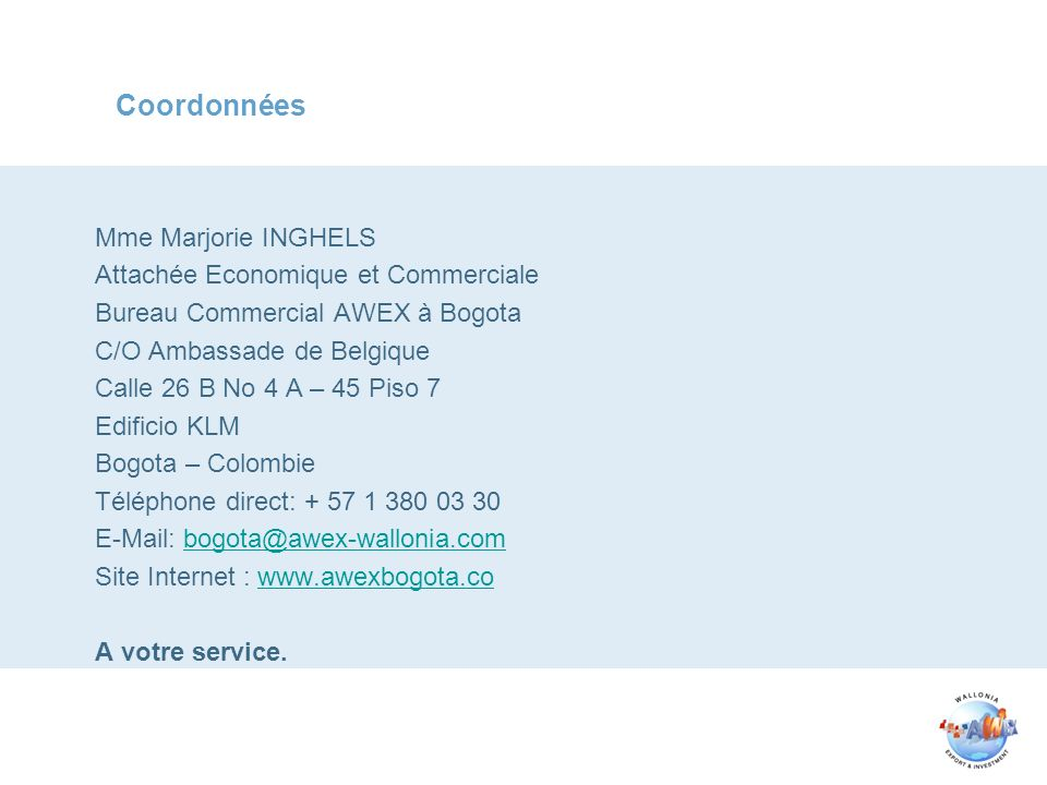 Coordonnées Mme Marjorie INGHELS Attachée Economique et Commerciale