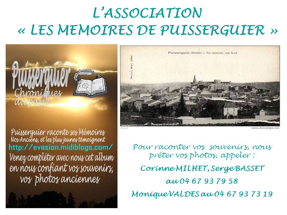 L'ASSOCIATION « LES MEMOIRES DE PUISSERGUIER »