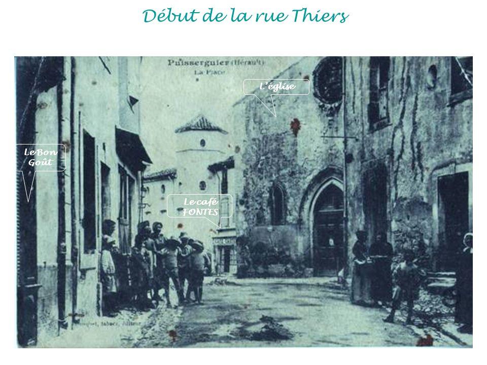 Début de la rue Thiers L'église Le Bon Goût Le café FONTES