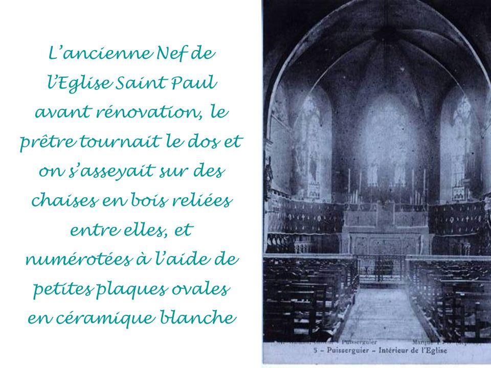 L'ancienne Nef de l'Eglise Saint Paul avant rénovation, le prêtre tournait le dos et on s'asseyait sur des chaises en bois reliées entre elles, et numérotées à l'aide de petites plaques ovales en céramique blanche