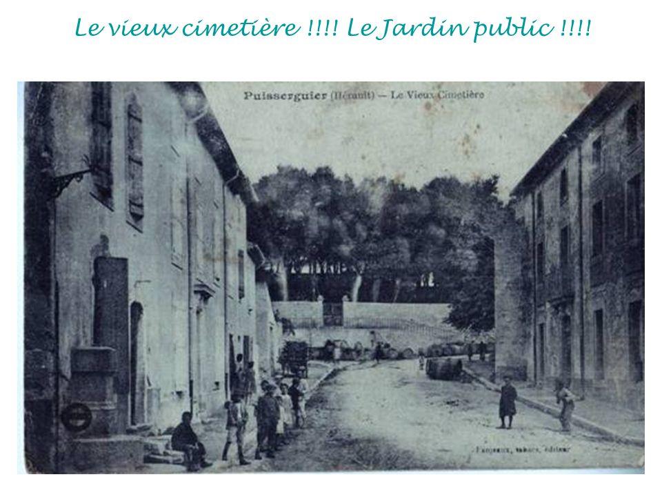 Le vieux cimetière !!!! Le Jardin public !!!!