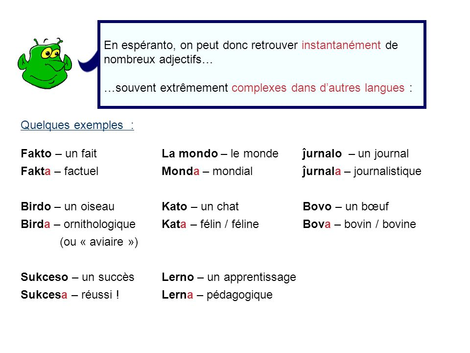 En espéranto, on peut donc retrouver instantanément de nombreux adjectifs…