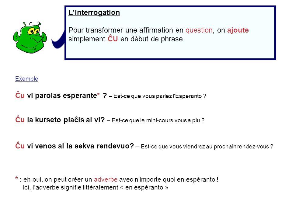 Ĉu vi parolas esperante* – Est-ce que vous parlez l Esperanto