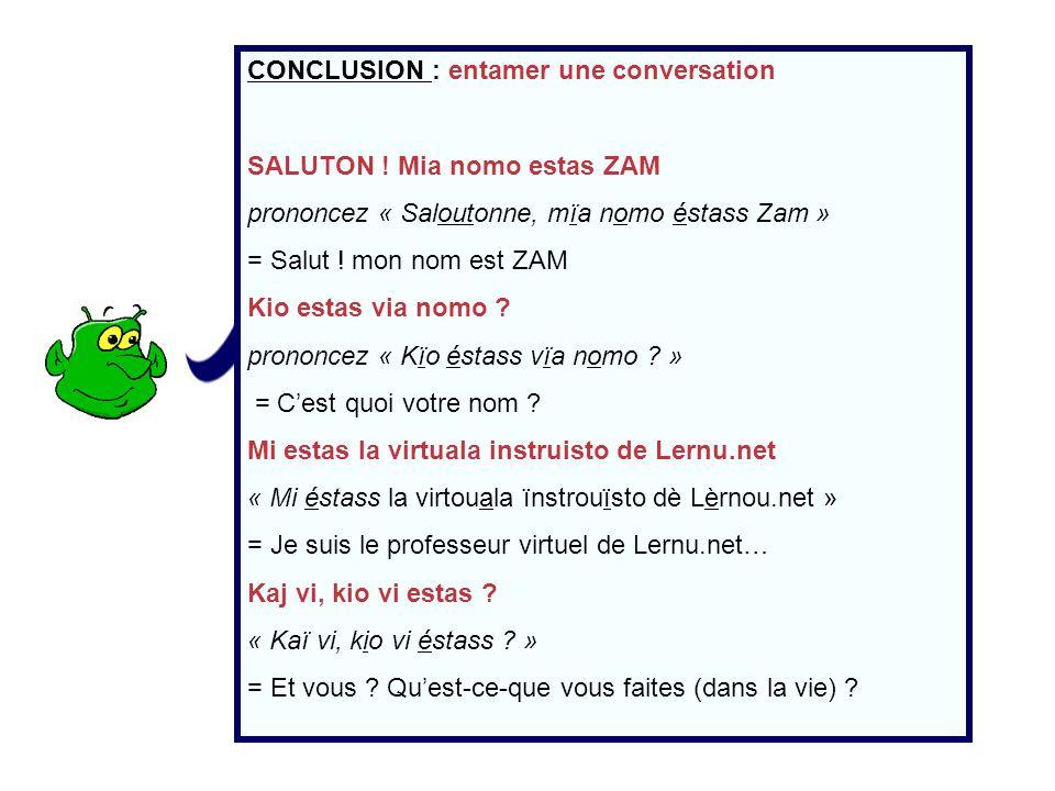 CONCLUSION : entamer une conversation