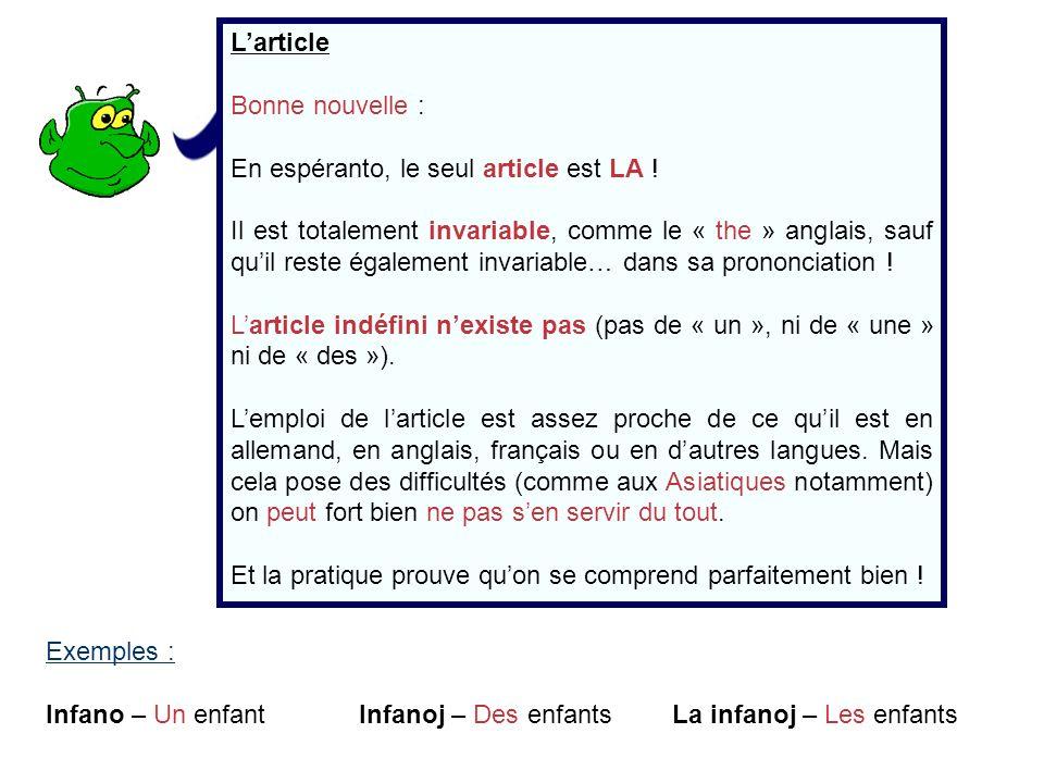 L'article Bonne nouvelle : En espéranto, le seul article est LA !