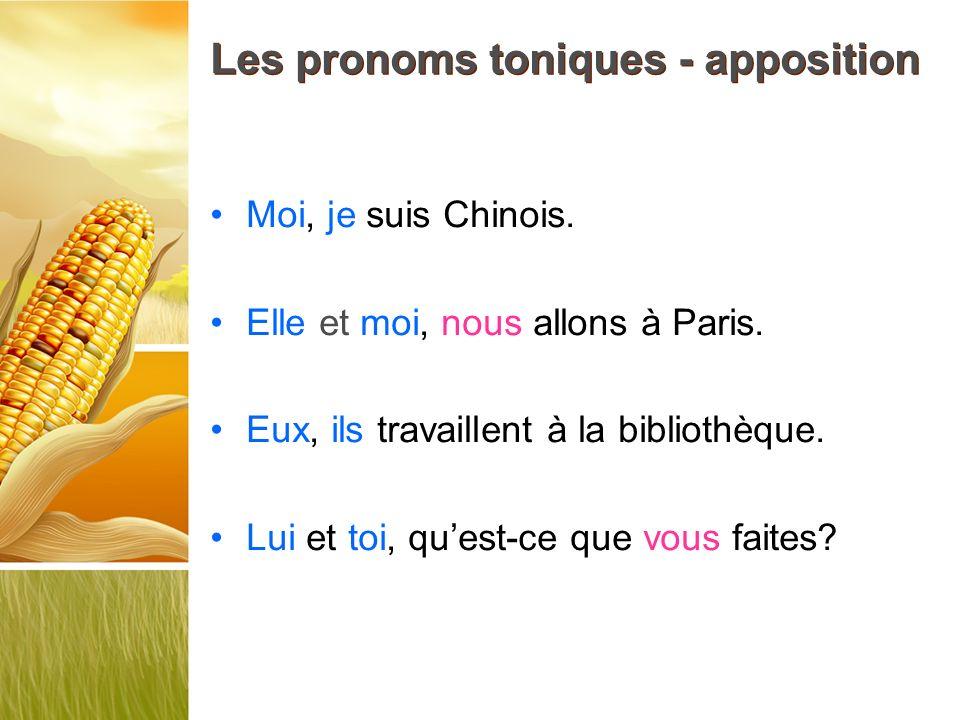 Les pronoms toniques - apposition