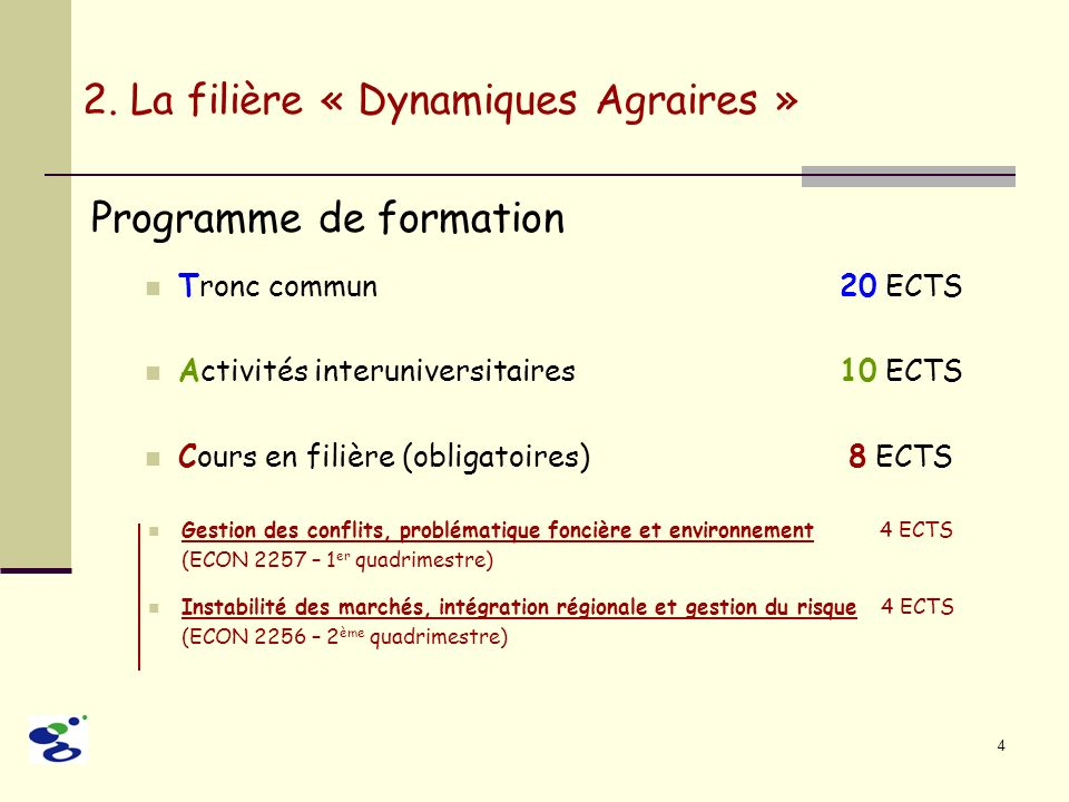 2. La filière « Dynamiques Agraires »