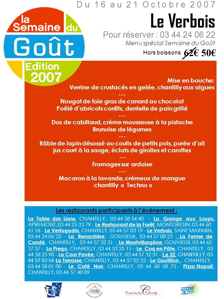 Le Verbois 62€ 50€ D u 1 6 a u 2 1 O c t o b r e 2 0 0 7
