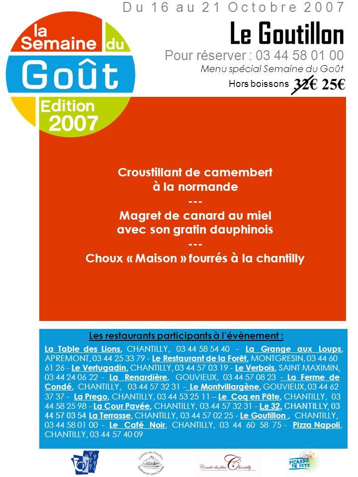 Le Goutillon 32€ 25€ D u 1 6 a u 2 1 O c t o b r e 2 0 0 7