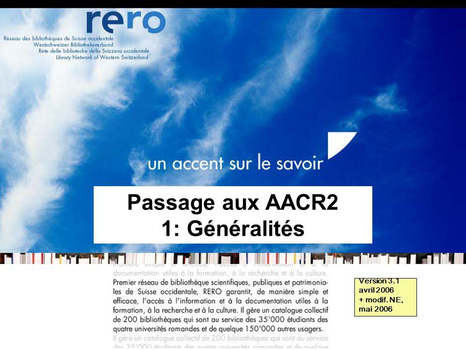 Passage aux AACR2 1: Généralités
