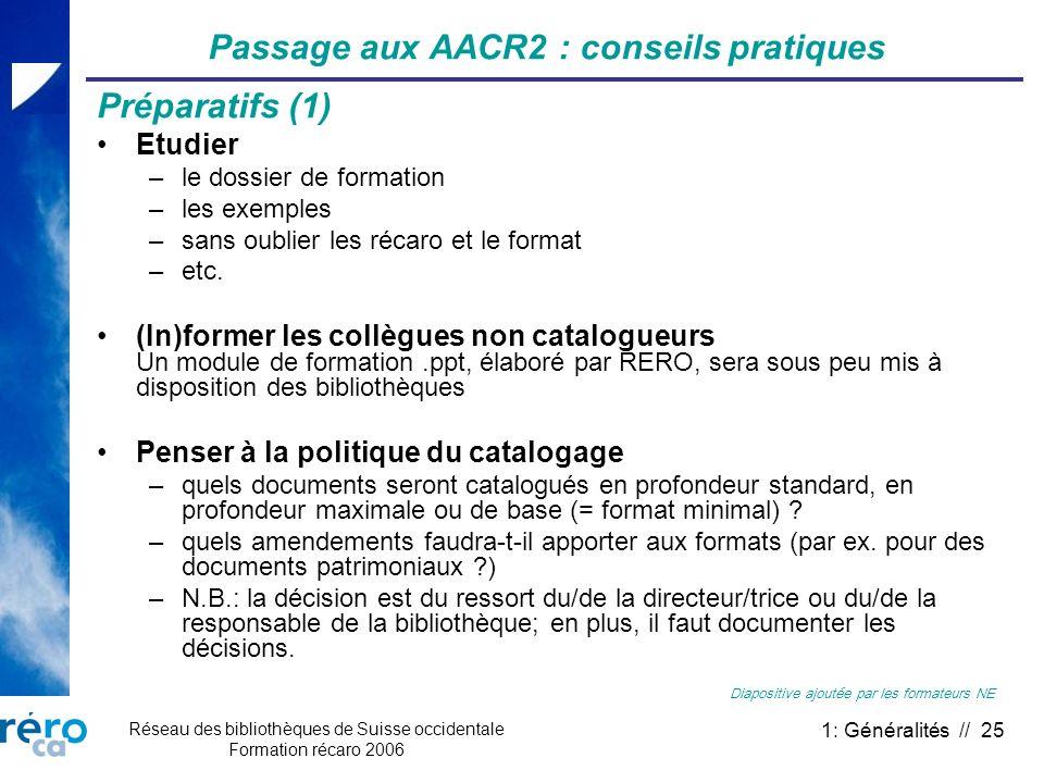 Passage aux AACR2 : conseils pratiques