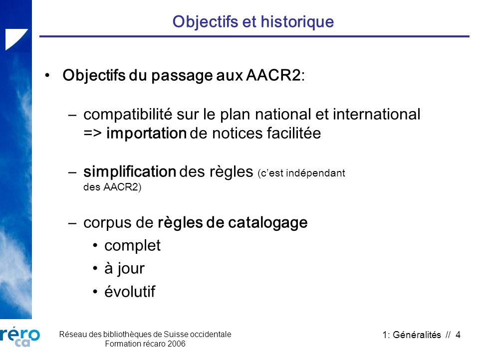 Objectifs et historique