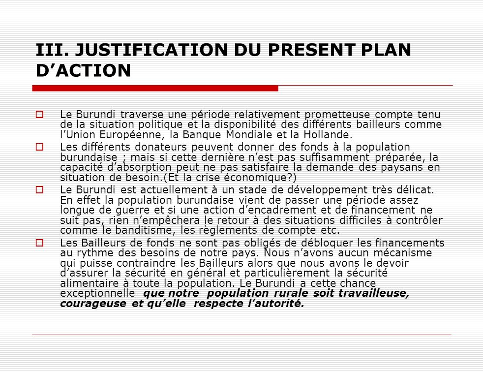 III. JUSTIFICATION DU PRESENT PLAN D'ACTION
