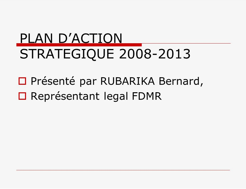 PLAN D'ACTION STRATEGIQUE 2008-2013