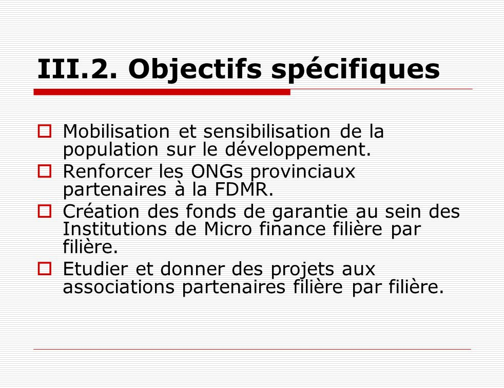 III.2. Objectifs spécifiques