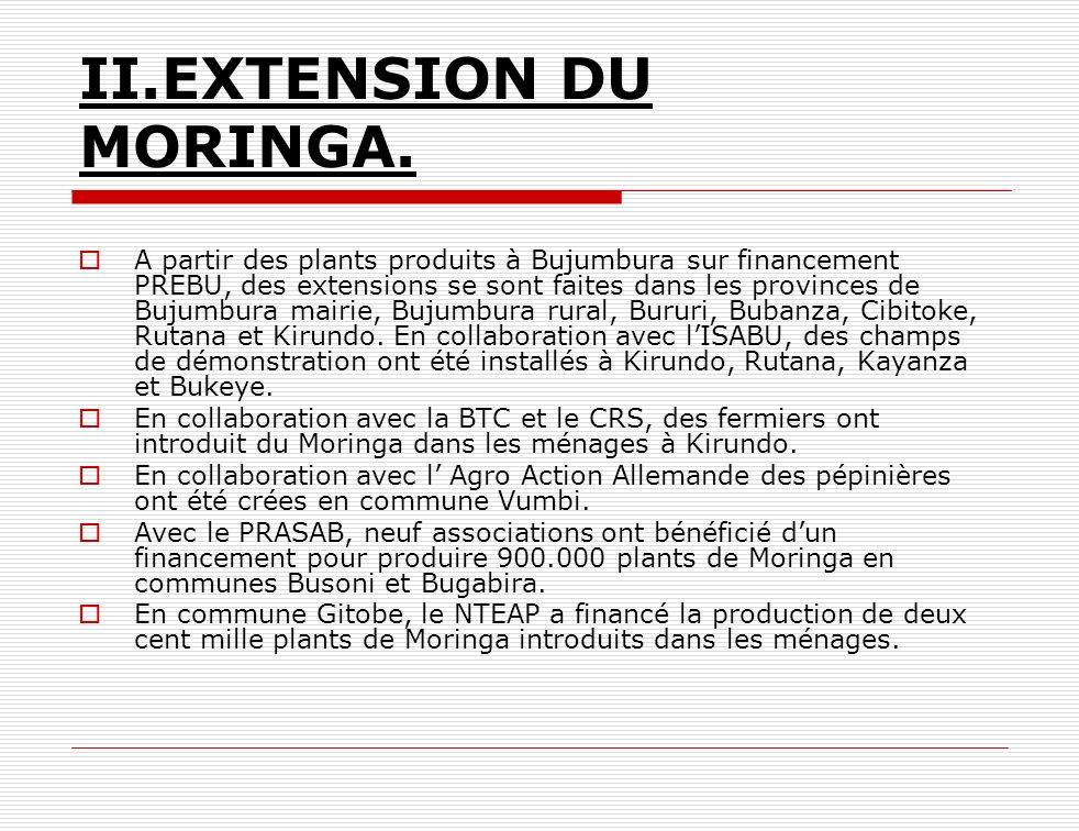 II.EXTENSION DU MORINGA.