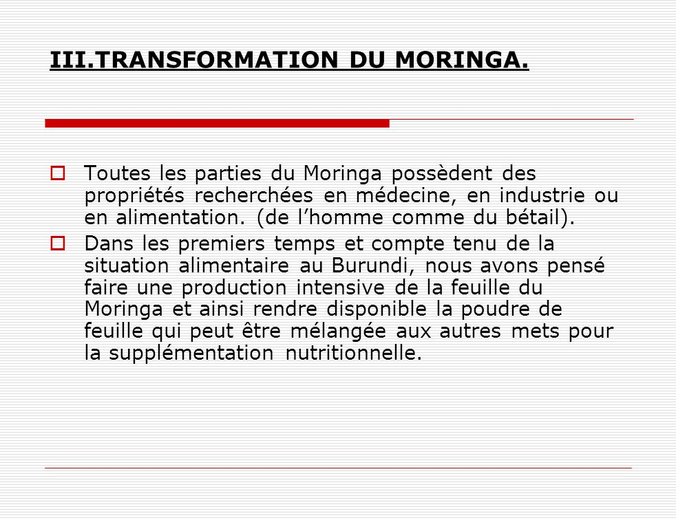 III.TRANSFORMATION DU MORINGA.