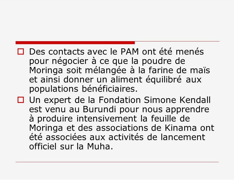 Des contacts avec le PAM ont été menés pour négocier à ce que la poudre de Moringa soit mélangée à la farine de maïs et ainsi donner un aliment équilibré aux populations bénéficiaires.