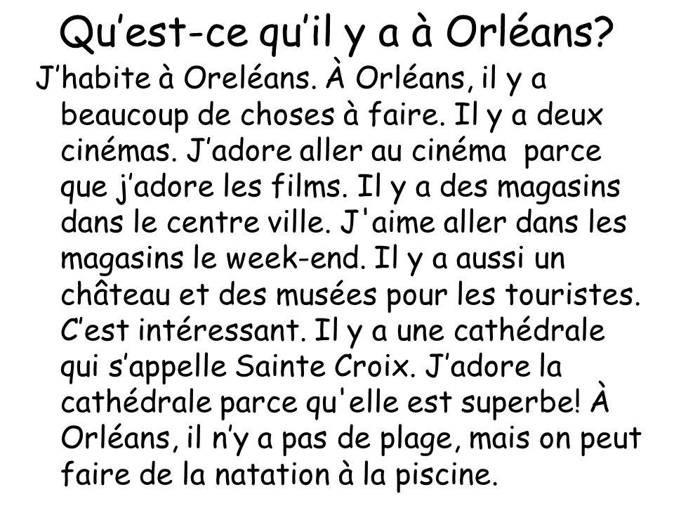 Qu'est-ce qu'il y a à Orléans