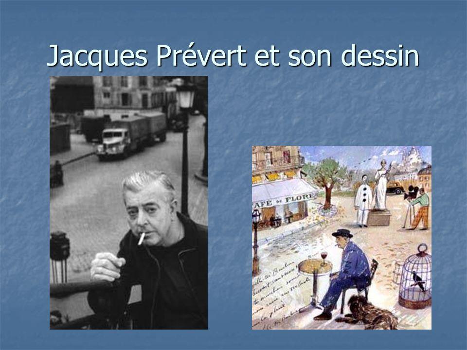 Jacques Prévert et son dessin