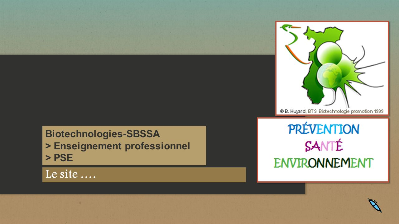 Le site …. Biotechnologies-SBSSA > Enseignement professionnel