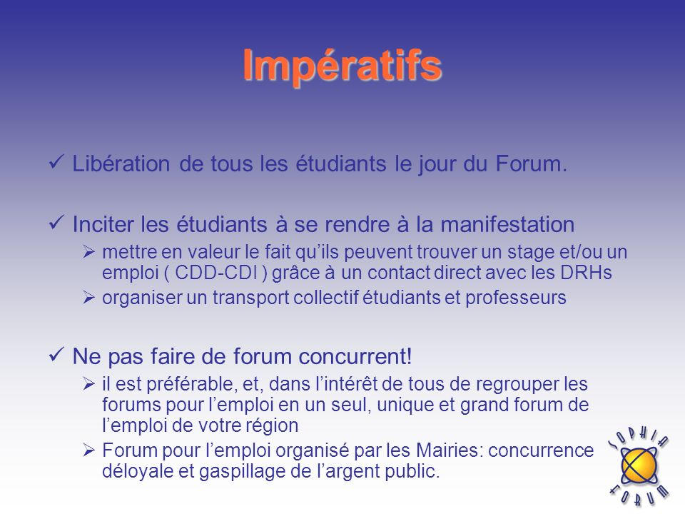 Impératifs Libération de tous les étudiants le jour du Forum.