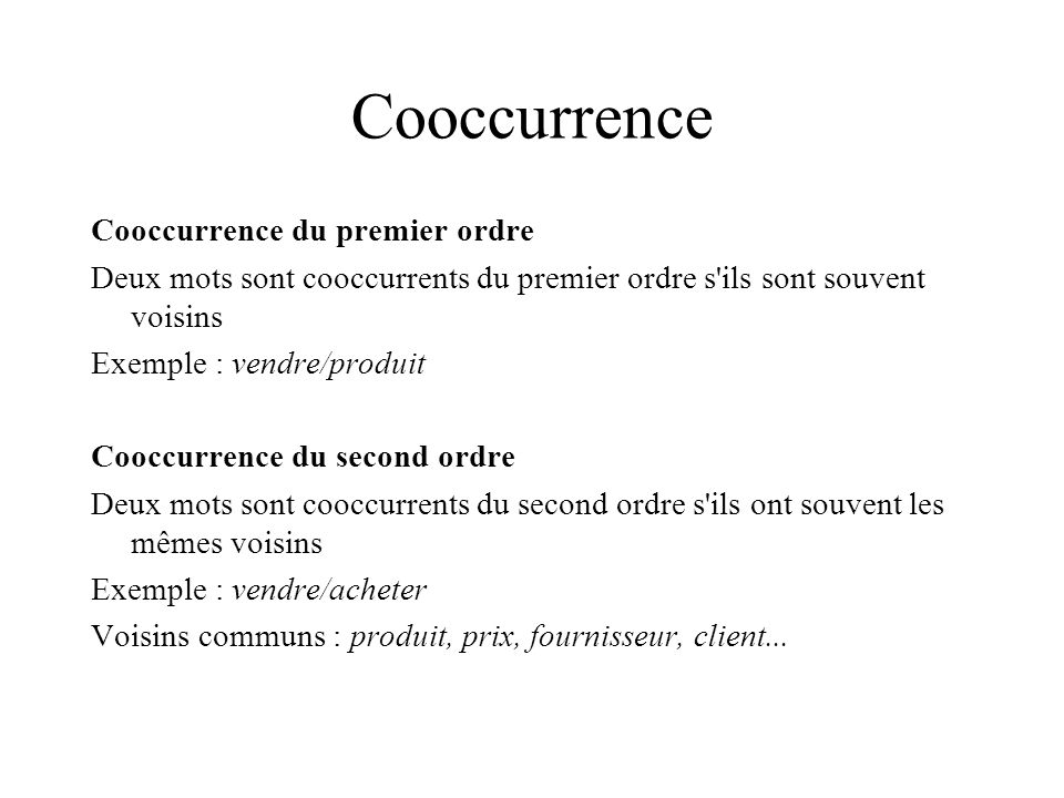 Cooccurrence Cooccurrence du premier ordre