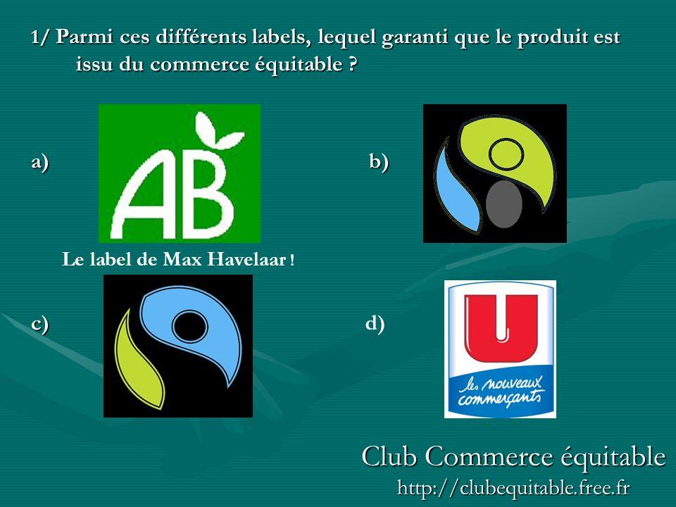Le label de Max Havelaar !