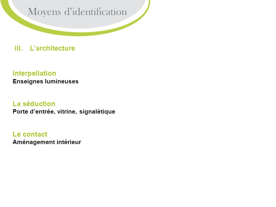 Moyens d'identification
