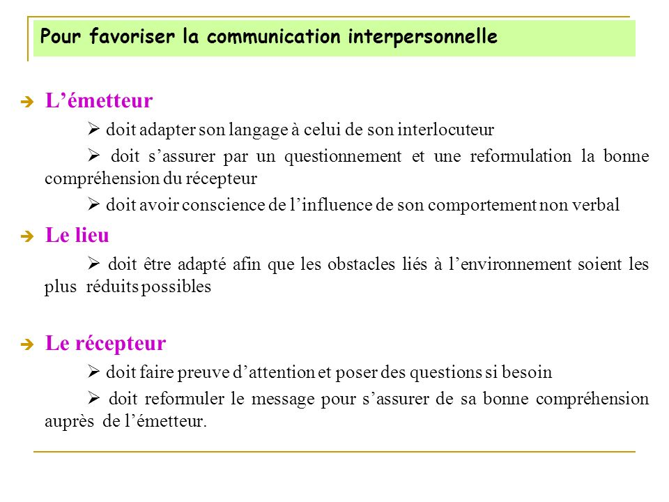 Pour favoriser la communication interpersonnelle