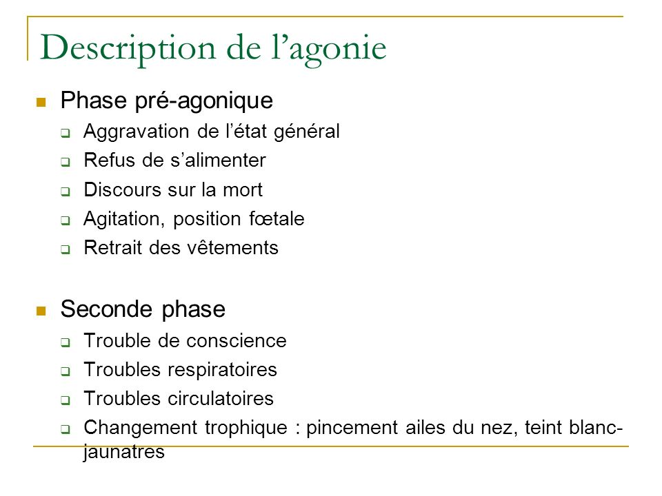 Description de l'agonie