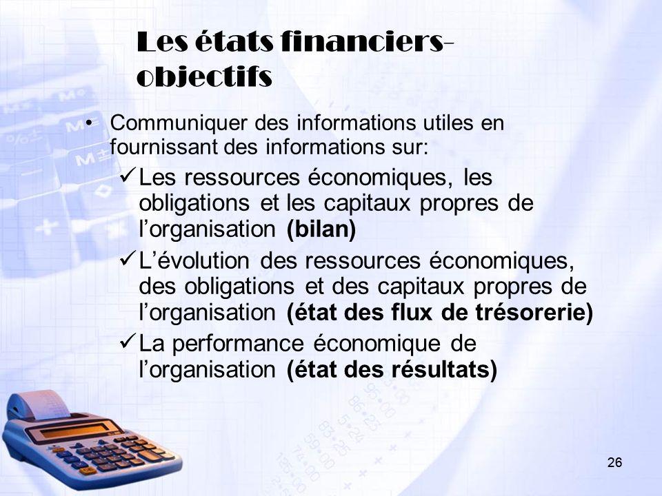Les états financiers- objectifs