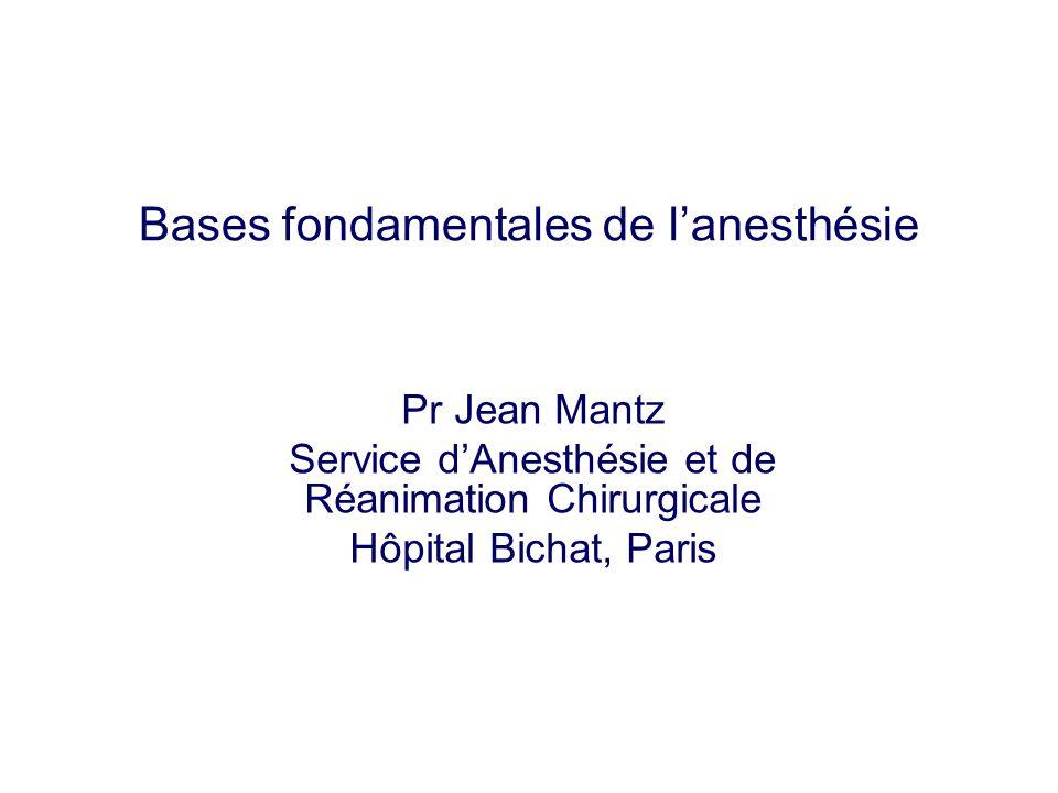 Bases fondamentales de l'anesthésie