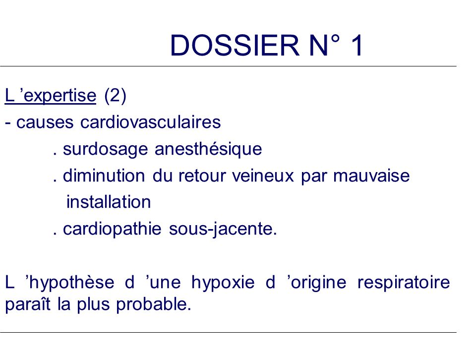 DOSSIER N° 1 L 'expertise (2) - causes cardiovasculaires