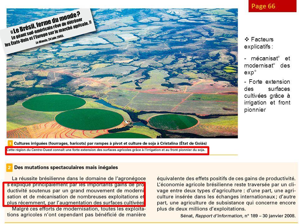 Page 66 Facteurs explicatifs : - mécanisat° et modernisat° des exp°