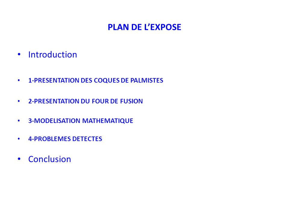 PLAN DE L'EXPOSE Introduction Conclusion