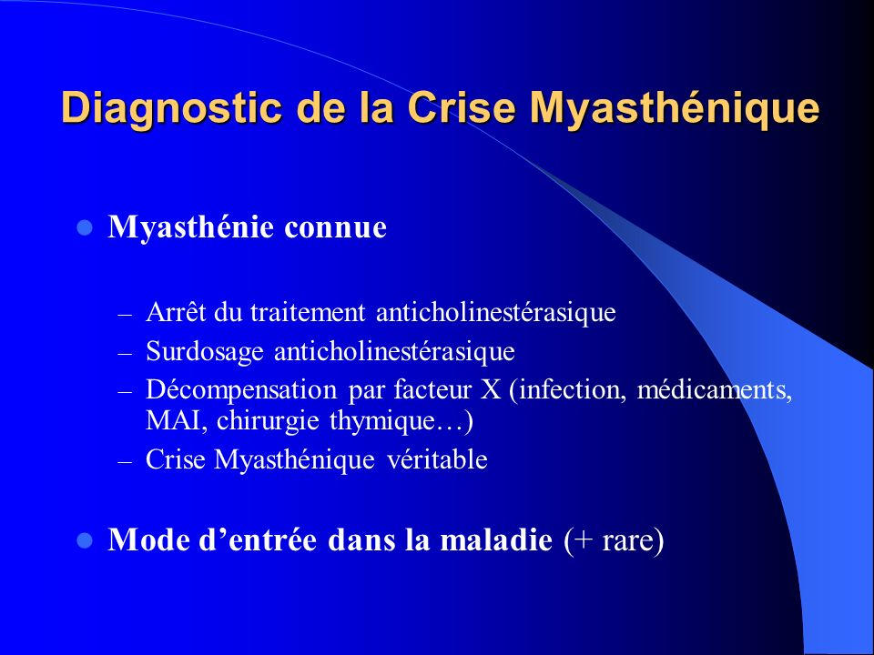 Diagnostic de la Crise Myasthénique