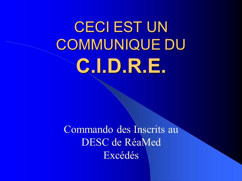 CECI EST UN COMMUNIQUE DU C.I.D.R.E.