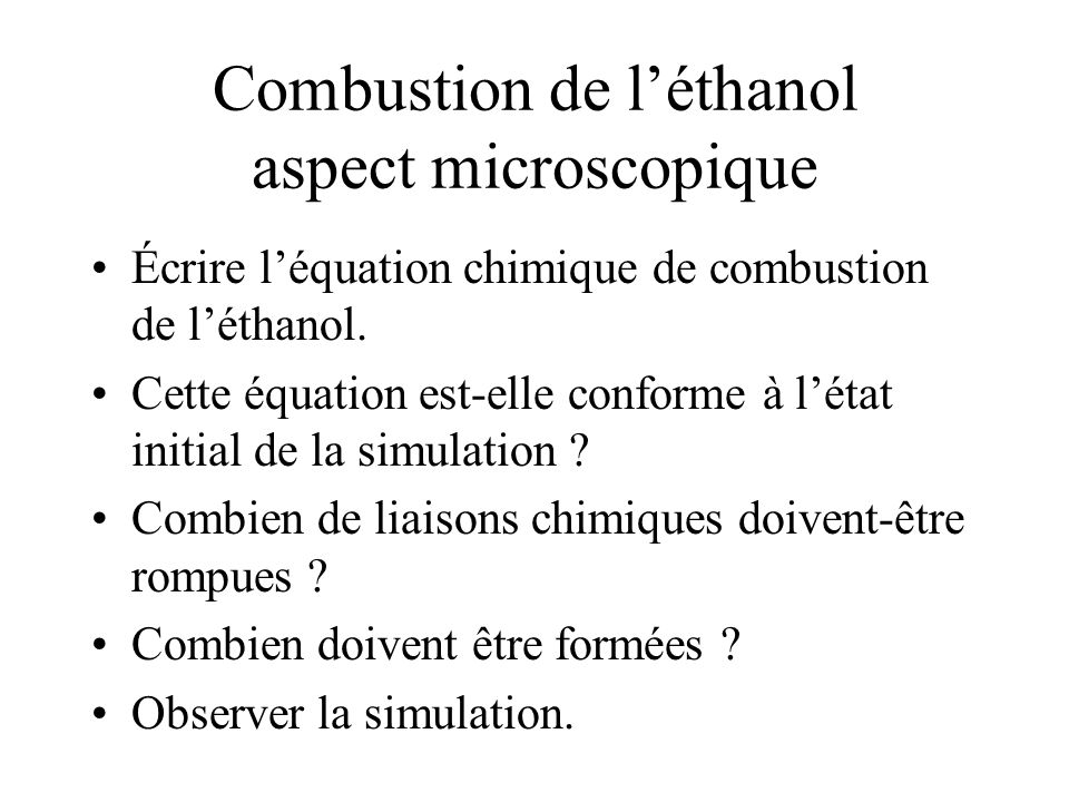 Combustion de l'éthanol aspect microscopique