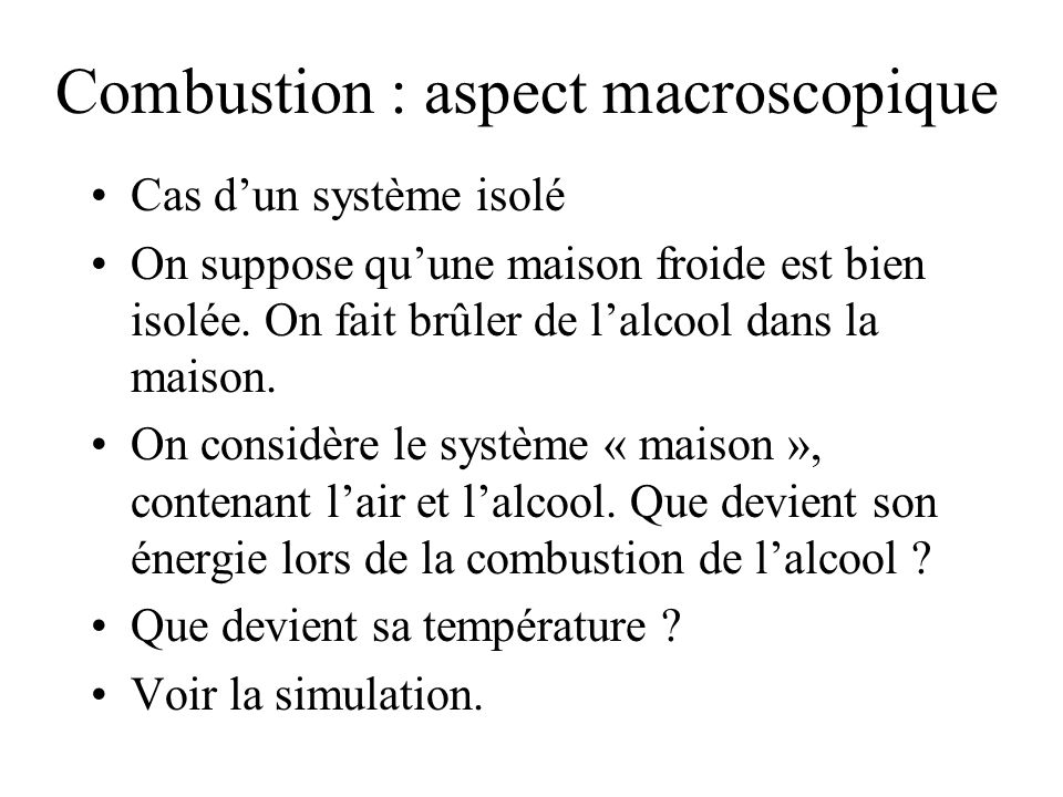 Combustion : aspect macroscopique
