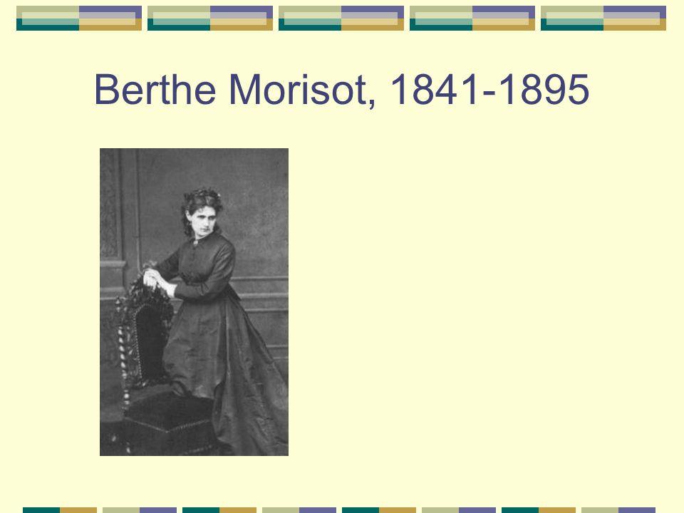 Berthe Morisot, 1841-1895