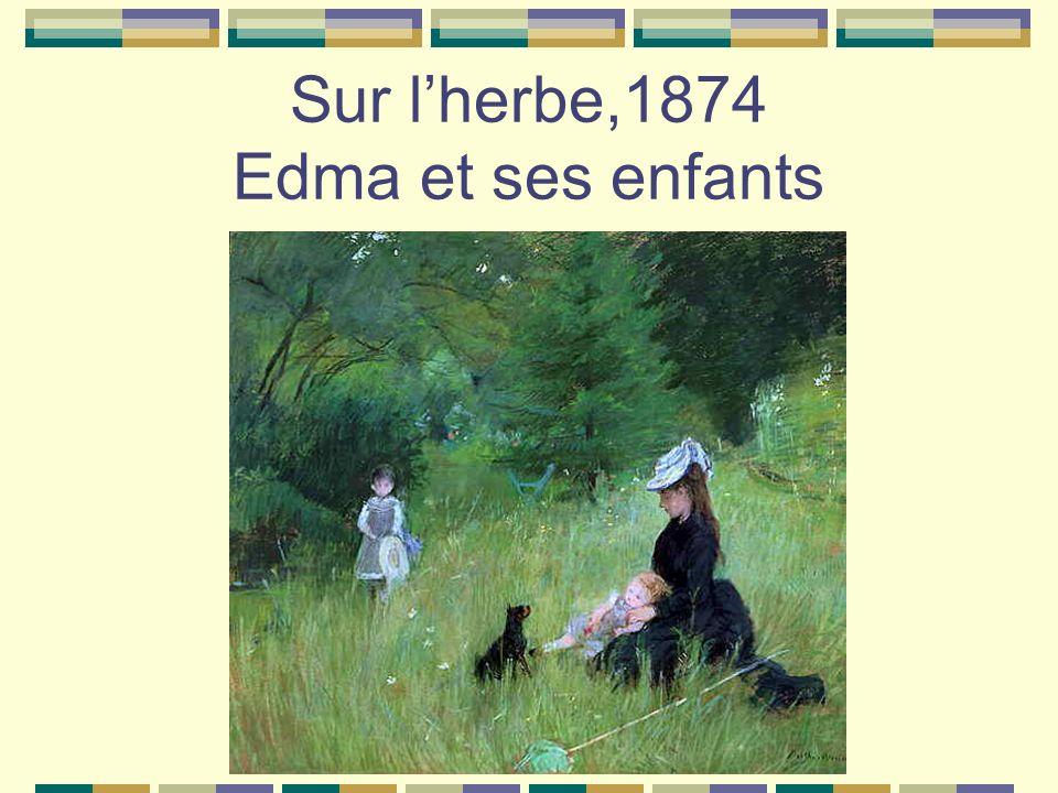 Sur l'herbe,1874 Edma et ses enfants