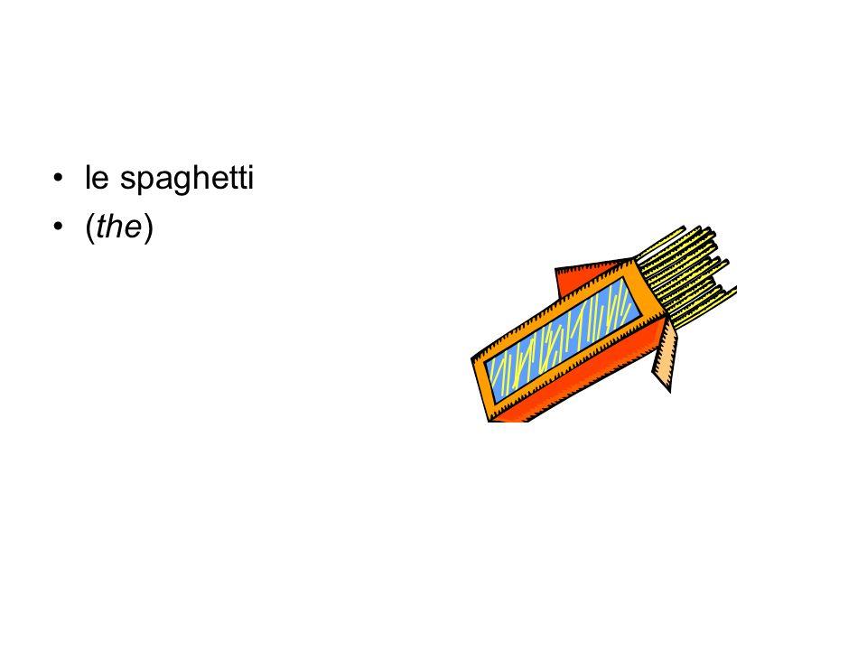 le spaghetti (the)