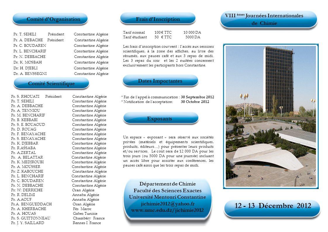 12 - 13 Décembre 2012 Comité d'Organisation Frais d'Inscription