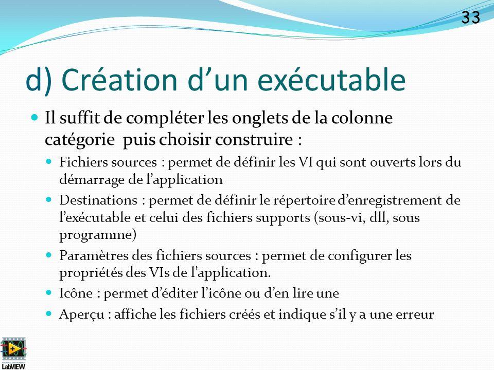 d) Création d'un exécutable